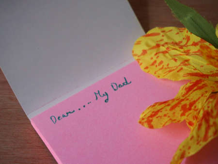 dear: Dear my dad, note on pink paper with handmade canna flower