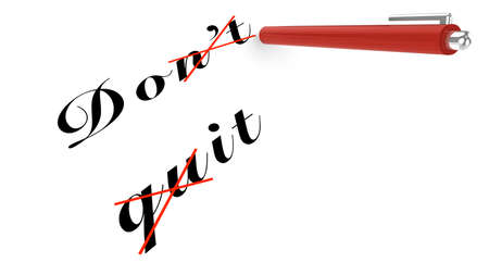 persist: Do not quit concept with pen on white Stock Photo