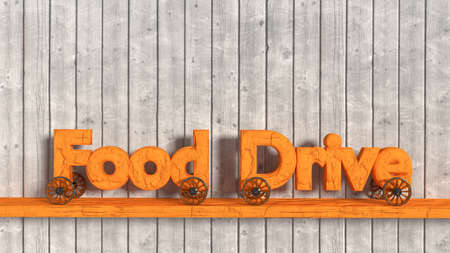 The wooden words food drive with wheels attached on a shelf in front of a gray planks background 3D illustration