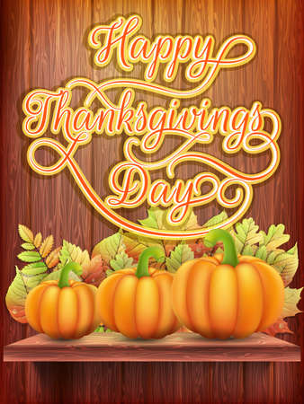 Card with Pumpkin and Autumn leaves. Thanksgiving day. EPS 10 vector file included Vector