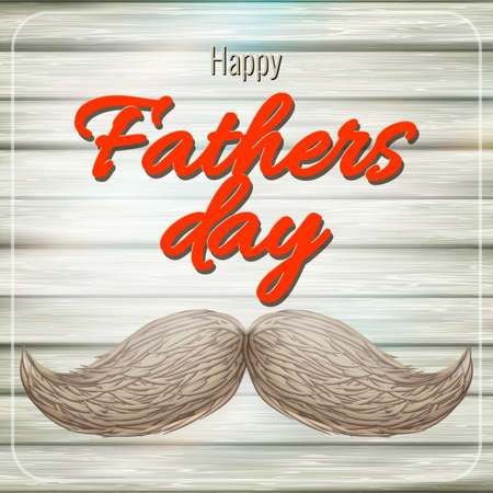 father s day: Happy Father s Day card with mustache. EPS 10 vector file included