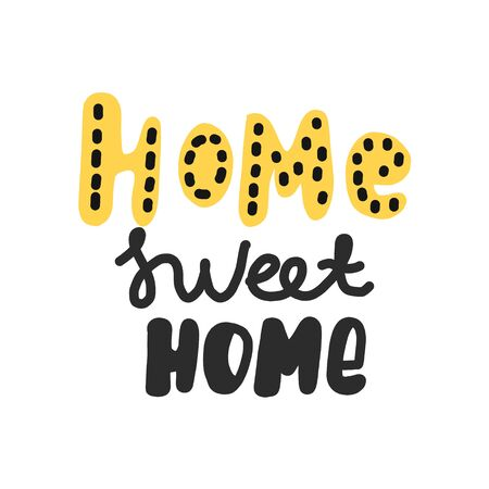 home sweet home typography lettering decorative text. hand drawn. vector illustration. isoled on white background