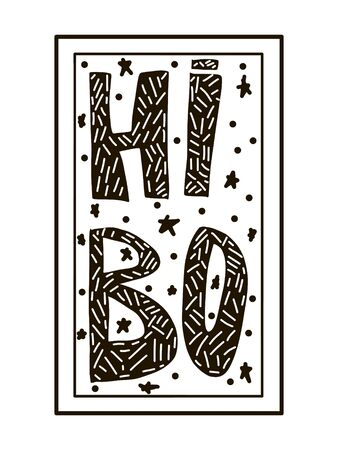 Hi, Bo - Fun hand drawn nursery poster with lettering in scandinavian style. Vector illustration