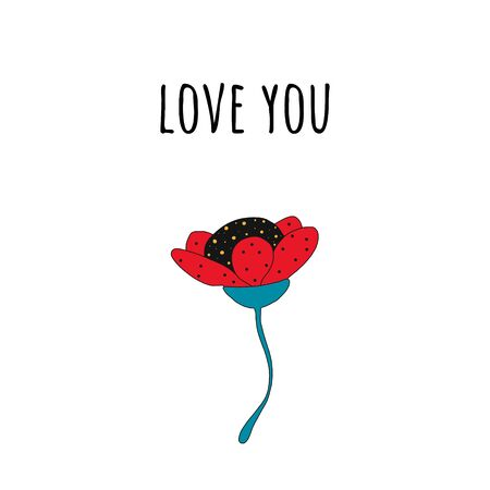 love you minimalistic greeting card with a flower and a phrase.vector illustration handdrawn in the style of the cartoon.for printing on a t-shirt, mug, poster. isolated on a blue background