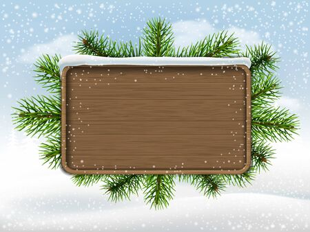 plaque: Wooden sign and pine branches on winter landscape bacground. Illustration