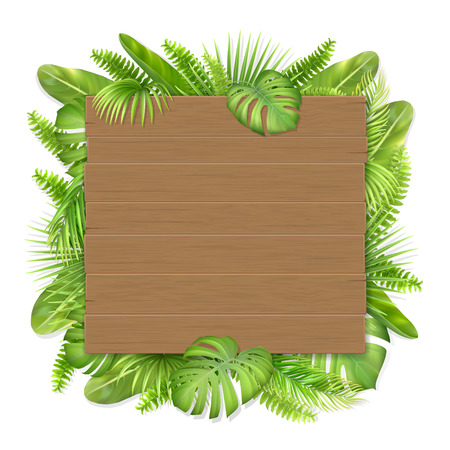 Wooden sign with place for text on exotic tropical leaves background. Vector realistic illustration for decorating a greeting card, invitation or vacation advertising. Illustration