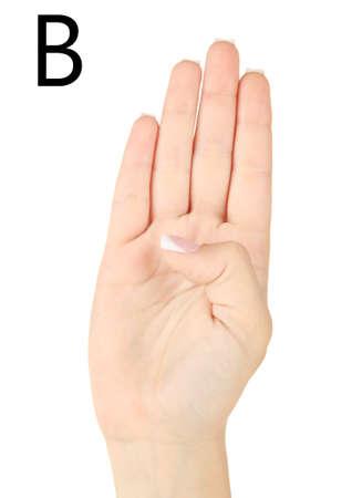 fingerspelling: Finger Spelling the Alphabet in American Sign Language (ASL). Letter B