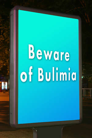 citylight: Advertise city-light with text Beware of Bulimia