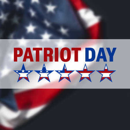 patriot: Patriot Day sign on USA flag background