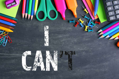 cant: Words I cant transformed into I can on blackboard and school supplies