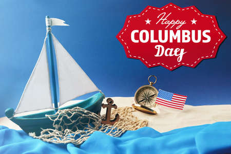 discoverer: Text HAPPY COLUMBUS DAY with wooden boat and net on blue background. National holiday concept.