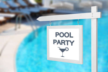 Signboard with text POOL PARTY outdoors