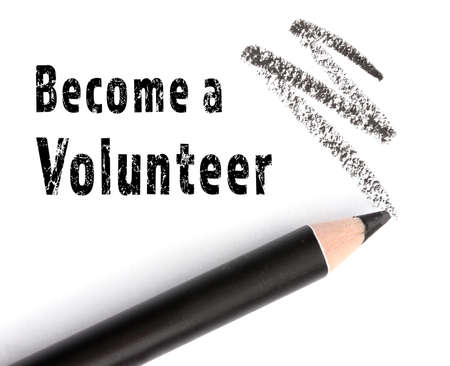 Text BECOME A VOLUNTEER and pencil on white background. Concept of support and help