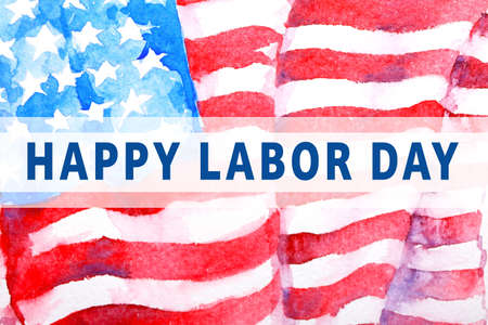 Text HAPPY LABOUR DAY and American flag on background