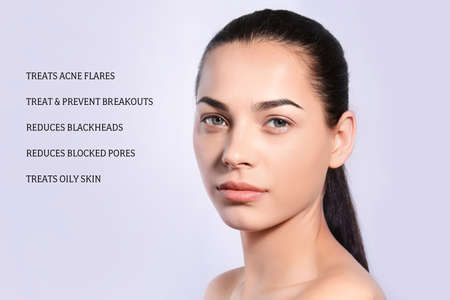 Portrait of young woman with clean skin and list of anti-acne cosmetic effects on light background