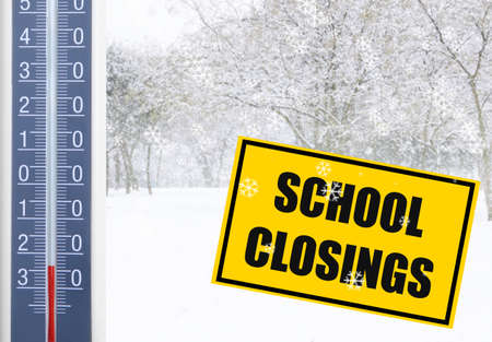 Text SCHOOL CLOSINGS, thermometer and winter nature on background
