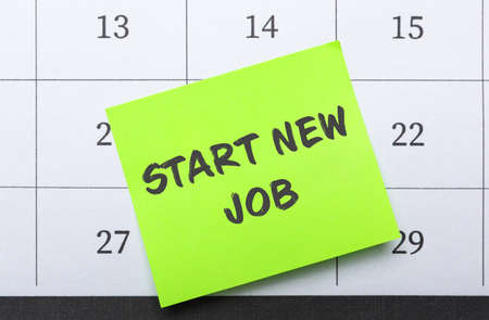 Change your life. Note with text Start New Job on calendar, top view Banque d'images
