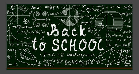 Green school blackboard with chalk physical and mathematical drawings, formulas, equations and handwritten text Back to school Illustration