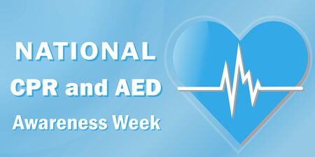 Vector poster of National CPR and AED awereness week celebrated annually in June, the concept of the importance of using CPR and AED to save lives