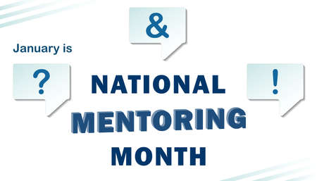 January is National Mentoring Month. Template on a transparent background for the design of a banner, poster with a text inscription. Vector  .