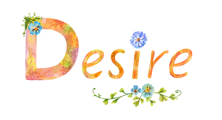 Decorative lettering Desire. Vintage summer picture suitable for design of social media post or as picture for womens blog