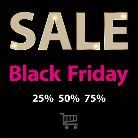 lowering: SALE Black Friday symbol on a black background.