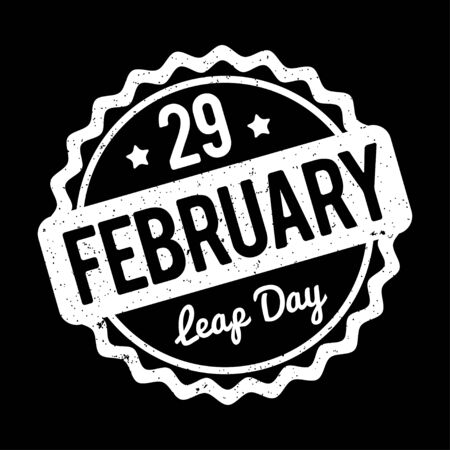 stamp seal: 29 February Leap Day rubber stamp white on a black background. Illustration