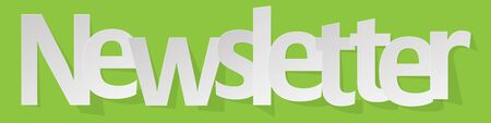 Newsletter banner white on a green background. Illustration