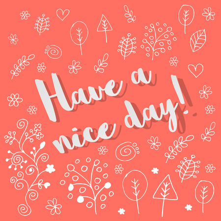 Have a nice day postcard with floral ornaments Иллюстрация