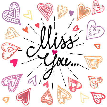 miss: Vintage greeting card with colorful doodle hearts. Miss You with place for your text.