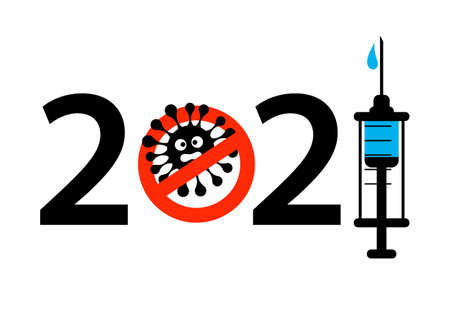 New Year 2021 poster coronavirus COVID-19 epidemic stop sign and syringe with the vaccine. Concept vector illustration without pandemic.