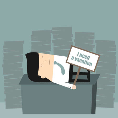 blockage: Business situation. Tired businessman is holding a sign I need a vacation. Vector illustration. Illustration