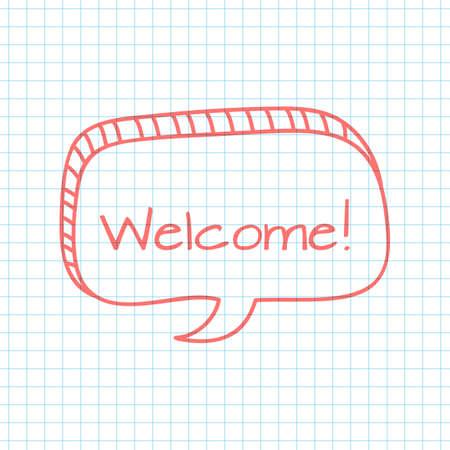 notepaper: Welcome inscription.  Hand drawn design elements on the    notepaper background. Vector illustration.