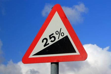 upward: Street sign showing a 25 gradient symbolizing a sharp increase, upward climb and struggle