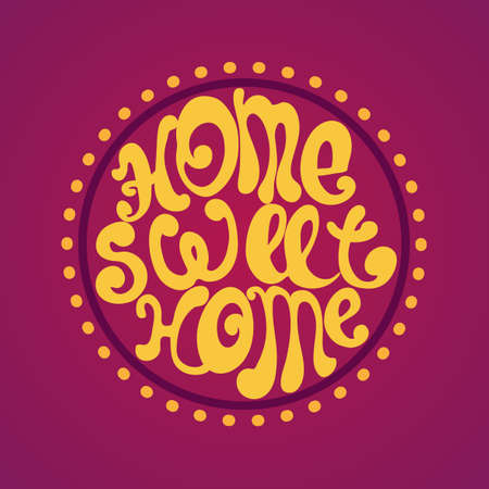Decorative template frame design with slogan Home Sweet Home background illustration Vector