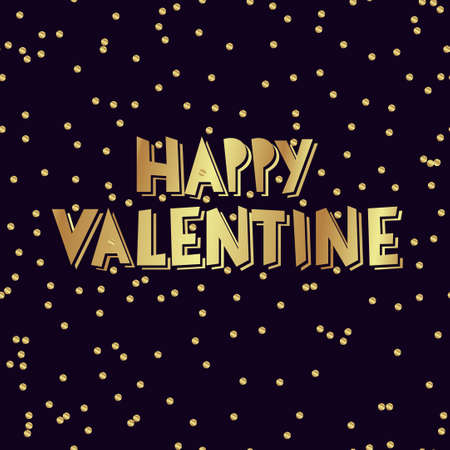 nineties: Happy valentine gold hand lettering - handmade  vector illustration Illustration