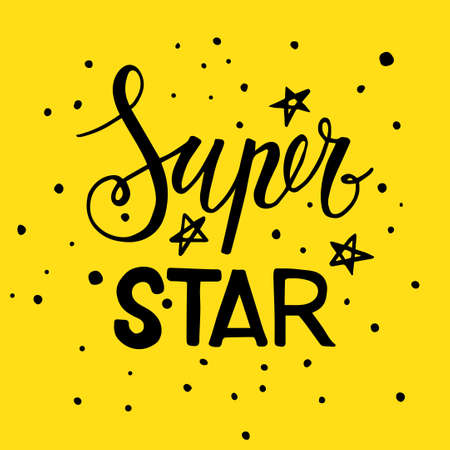 bliss: The phrase Super star. Lettering black and yellow colors. Vector motivational print for t-shirts, cards, banners