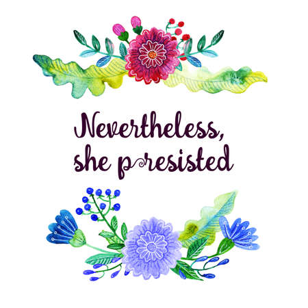 Handdrawn feminist sign Nevertheless, she persisted. Womens protest Stock Photo