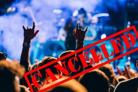 Cancelled events and music festivals background. Avoid Covid-19/ Coronavirus outbreak concept.