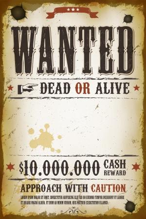 Illustrazione di un vecchio modello di poster ricercato cartello vintage, con iscrizione morto o vivo, ricompensa in denaro come nel far west e film western Archivio Fotografico - 25470332