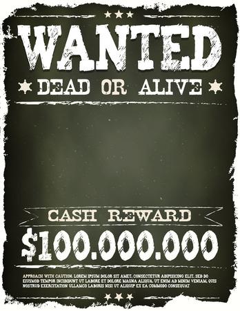 Illustration of a vintage old wanted placard poster template, with dead or alive inscription, cash reward on chalkboard background Illustration