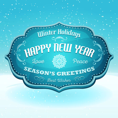 happy new year banner: Illustration of a cartoon seasons greetings and happy new year banner on snow landscape background, for winter holidays