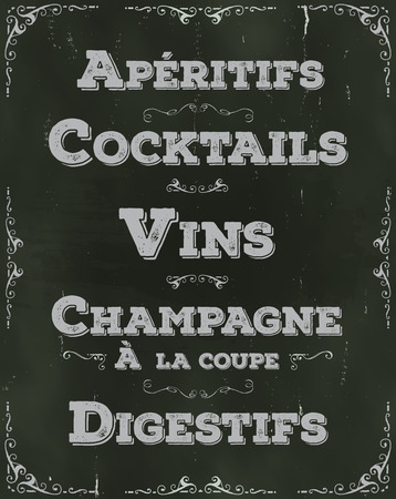 aperitif: Illustration of a hand drawn french beverage restaurant placard, including cocktails, aperitif, appetizer, wine, alcohol drinks, with elegant floral patterns and ornaments on chalkboard Illustration
