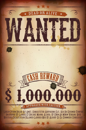 western: Illustration of a vintage old wanted placard poster template, with dead or alive inscription, cash reward as in far west and western movies