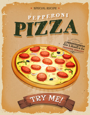 ad: Illustration of a design vintage and grunge textured poster, with appetizing pepperoni pizza, for fast food snack and takeaway menu