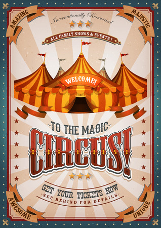big top: Illustration of retro and vintage circus poster background, with marquee, big top, elegant titles and grunge texture for arts festival events and entertainment background
