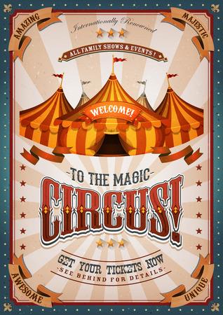 Illustration von Retro und Vintage Zirkusplakat Hintergrund, mit Festzelt, große Spitze, elegant Titel und Grunge-Textur für Kunst-Festival Veranstaltungen und Unterhaltung Hintergrund Standard-Bild - 59766695