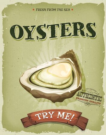 ostra: Ilustración de un diseño de cosecha, y el cartel del grunge con textura, con concha de ostra apetitoso, por su marisco y pescado menú del restaurante