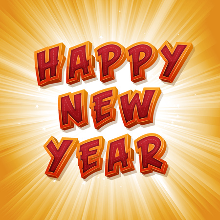 Illustration of a punchy happy new year message, with comic design font and explosive sunrays background