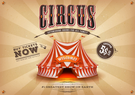 Illustration of a retro and vintage brown circus holidays poster background, with marquee, white and red big top, elegant titles, grunge texture and coupon offer